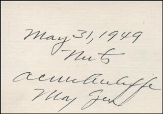 GENERAL ANTHONY C. MCAULIFFE - AUTOGRAPH QUOTATION SIGNED 05/31/1949