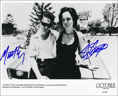KISS OR KILL MOVIE CAST - PRINTED PHOTOGRAPH SIGNED IN INK CO-SIGNED BY: FRANCES O'CONNOR, MATT DAY