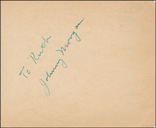 JOHNNY MORGAN - INSCRIBED SIGNATURE