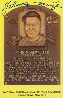 JOHNNY MIZE - BASEBALL HALL OF FAME CARD SIGNED