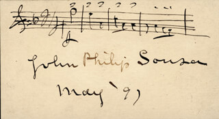 JOHN PHILIP THE MARCH KING SOUSA - AUTOGRAPH MUSICAL QUOTATION SIGNED 5/1897