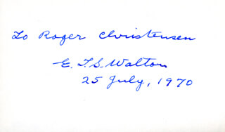 ERNEST T.S. WALTON - INSCRIBED SIGNATURE 07/25/1970