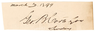 Autographs: GEORGE B. CORTELYOU - SIGNATURE(S) 03/03/1899 CO-SIGNED BY: BRIGADIER GENERAL CHARLES H. GROSVENOR