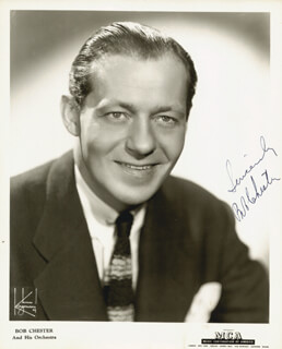 BOB CHESTER - AUTOGRAPHED SIGNED PHOTOGRAPH