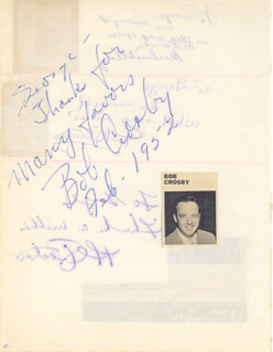 BOB (GEORGE ROBERT) CROSBY - AUTOGRAPH NOTE SIGNED 1952 CO-SIGNED BY: PAUL COATES, AL PETKER, MACDONALD CAREY
