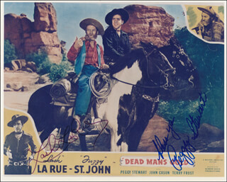 DEAD MANS GOLD MOVIE CAST - AUTOGRAPHED SIGNED PHOTOGRAPH CO-SIGNED BY: PEGGY STEWART, LASH LA RUE