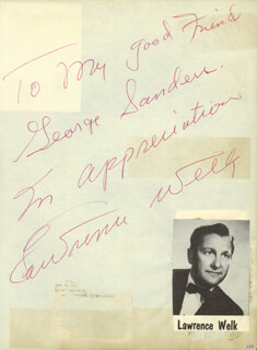 LAWRENCE WELK - AUTOGRAPH NOTE SIGNED CO-SIGNED BY: DINAH KAYE, JERRY WALLACE