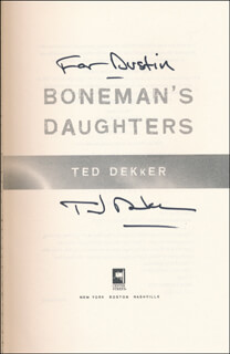 TED DEKKER - INSCRIBED BOOK SIGNED