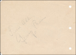 GEORGE BURNS - AUTOGRAPH CO-SIGNED BY: WALLACE WALLY FORD, GRACIE ALLEN