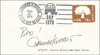 CHARLES KURALT - AUTOGRAPH SENTIMENT ON FIRST DAY COVER SIGNED