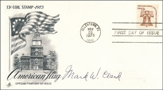 GENERAL MARK W. CLARK - FIRST DAY COVER SIGNED