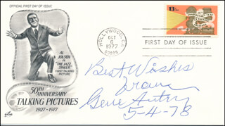 GENE AUTRY - AUTOGRAPH SENTIMENT ON FIRST DAY COVER SIGNED 05/04/1978