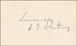ALEXANDER F. WHITNEY - AUTOGRAPH SENTIMENT SIGNED