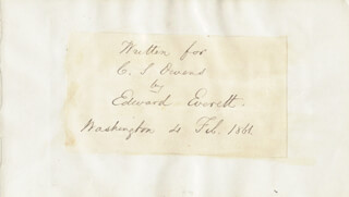 Autographs: EDWARD EVERETT - AUTOGRAPH NOTE SIGNED 02/04/1861