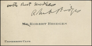 Autographs: ROBERT BRIDGES - AUTOGRAPH SENTIMENT ON CALLING CARD SIGNED