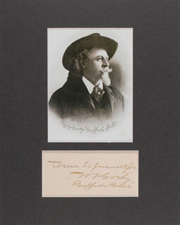 WILLIAM F. BUFFALO BILL CODY - AUTOGRAPH QUOTATION SIGNED