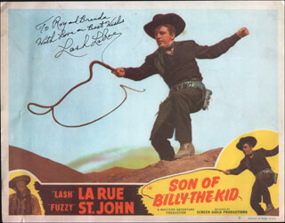 LASH LA RUE - INSCRIBED LOBBY CARD SIGNED