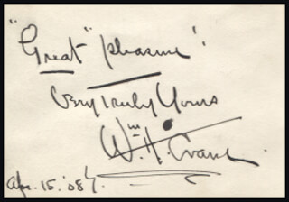 WILLIAM H. CRANE - AUTOGRAPH SENTIMENT SIGNED 04/15/1908