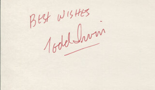 TODD IRWIN - AUTOGRAPH SENTIMENT SIGNED