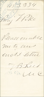 THOMAS B. REED - AUTOGRAPH NOTE SIGNED