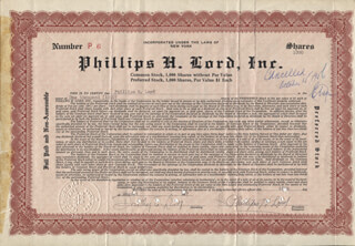 PHILLIPS H. LORD - STOCK CERTIFICATE SIGNED 08/25/1947  - HFSID 347538