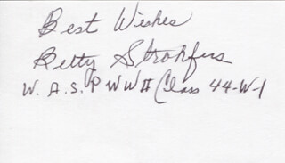 ELIZABETH BETTY WALL STROHFUS - AUTOGRAPH SENTIMENT SIGNED