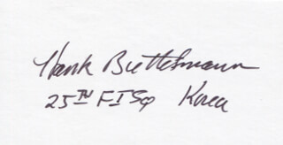 Autographs: LT. COLONEL HANK BUTTELMANN - SIGNATURE(S)