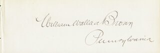 Autographs: WILLIAM WALLACE BROWN - SIGNATURE(S)