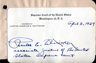 Autographs: ASSOCIATE JUSTICE CHARLES E. WHITTAKER - SUPREME COURT CARD SIGNED 04/02/1957