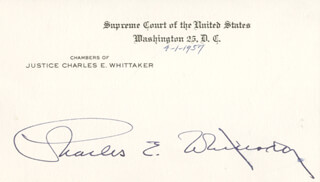 Autographs: ASSOCIATE JUSTICE CHARLES E. WHITTAKER - SUPREME COURT CARD SIGNED CIRCA 1957