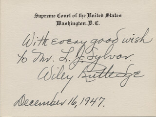 Autographs: ASSOCIATE JUSTICE WILEY B. RUTLEDGE - AUTOGRAPH NOTE ON SUPREME COURT CARD SIGNED 12/16/1947