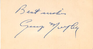 GEORGE MURPHY - AUTOGRAPH SENTIMENT SIGNED