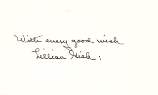 LILLIAN GISH - AUTOGRAPH SENTIMENT SIGNED
