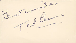TED LEWIS - AUTOGRAPH SENTIMENT SIGNED