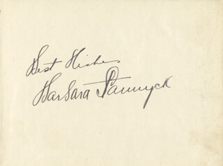 BARBARA STANWYCK - AUTOGRAPH SENTIMENT SIGNED
