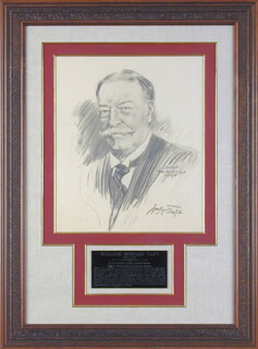 Autographs: PRESIDENT WILLIAM H. TAFT - ORIGINAL ART SIGNED CO-SIGNED BY: LEVON FAIRCHILD WEST