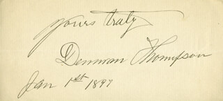 DENMAN THOMPSON - AUTOGRAPH SENTIMENT SIGNED 01/01/1897