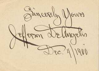 JEFFERSON DEANGELIS - AUTOGRAPH SENTIMENT SIGNED 12/04/1900