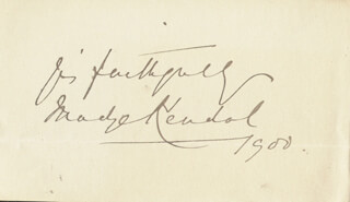 MADGE KENDAL - AUTOGRAPH SENTIMENT SIGNED 1900