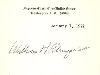 Autographs: CHIEF JUSTICE WILLIAM H. REHNQUIST - SUPREME COURT CARD SIGNED 01/07/1972