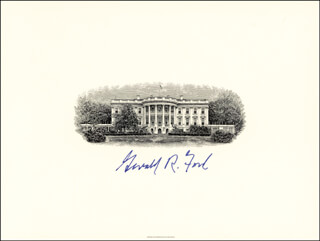 PRESIDENT GERALD R. FORD - WHITE HOUSE ENGRAVING SIGNED