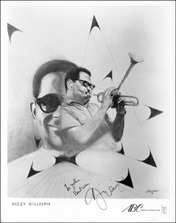 DIZZY GILLESPIE - AUTOGRAPHED INSCRIBED PHOTOGRAPH