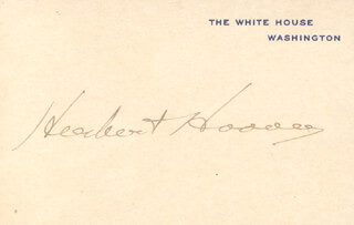 PRESIDENT HERBERT HOOVER - WHITE HOUSE CARD SIGNED