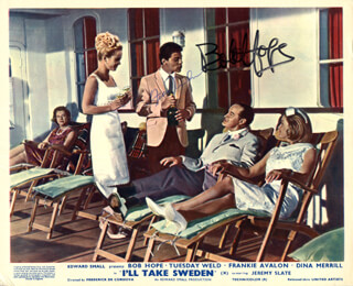 I''LL TAKE SWEDEN MOVIE CAST - AUTOGRAPHED SIGNED PHOTOGRAPH CO-SIGNED BY: BOB HOPE, FRANKIE AVALON
