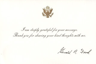 Autographs: PRESIDENT GERALD R. FORD - PRINTED NOTE SIGNED IN INK