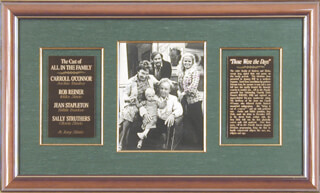 Autographs: ALL IN THE FAMILY TV CAST - PHOTOGRAPH SIGNED CO-SIGNED BY: CARROLL O'CONNOR, ROB REINER, JEAN STAPLETON, SALLY STRUTHERS