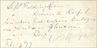 Autographs: PRESIDENT JAMES A. GARFIELD - MANUSCRIPT NOTE SIGNED 02/17/1877
