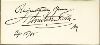 HAMILTON FISH - AUTOGRAPH SENTIMENT SIGNED 04/15/1885