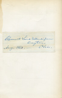 CLEMENT LAIRD VALLANDIGHAM - CLIPPED SIGNATURE 8/1861