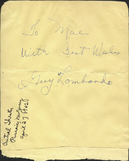 GUY LOMBARDO ORCHESTRA (GUY A. LOMBARDO) - AUTOGRAPH NOTE SIGNED CIRCA 1942 CO-SIGNED BY: PAUL DOUGLAS